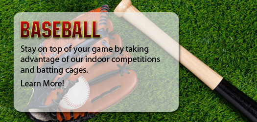 Stay on top of your game by taking advantage of Lost Nation Sports Park's indoor competitions and batting cages.
