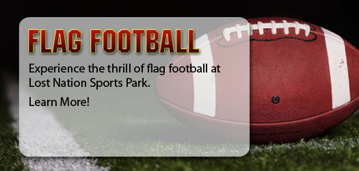 Experience the thrill of flag football at Lost Nation Sports Park!